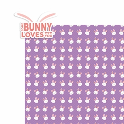Easter: Bunny Loves You 2 Piece Laser Die Cut Kit