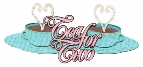 Family: Tea For Two Laser Die Cut