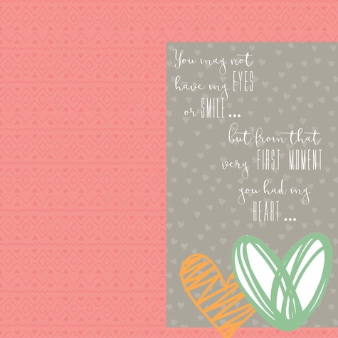 Forever Family: You Had My Heart 12 x 12 Paper