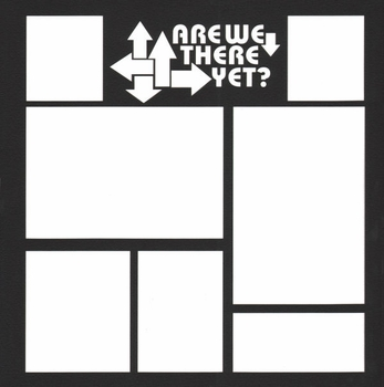 General Travel: Are We There Yet? 12 x 12 Overlay Laser Die Cut