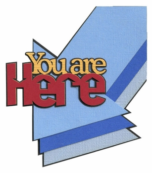 General Travel: You Are Here Laser Die Cut