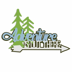 Great Outdoors: Adventure is Laser Die Cut