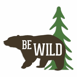 Great Outdoors: Be Wild Laser Die Cut