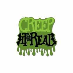 Halloween: Creep It Real Laser Die Cut