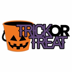 Halloween: Trick or Treat Laser Die Cut