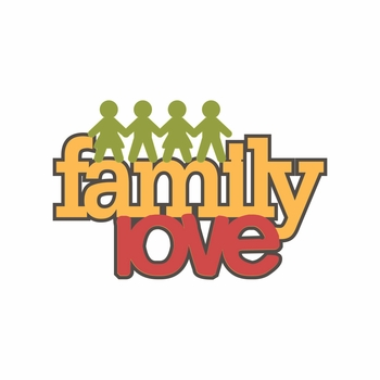 Happy Family: Family Love Laser Die Cut