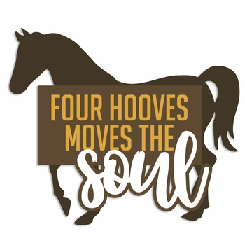 Horses: Moves the Soul Laser Die Cut