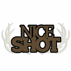 Hunting: Nice Shot Laser Die Cut
