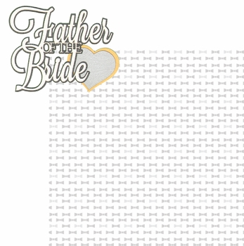 I Do: Father Of The Bride 2 Piece Laser Die Cut Kit