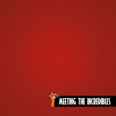Incredibles: Meeting the Incredibles 12 x 12 Paper