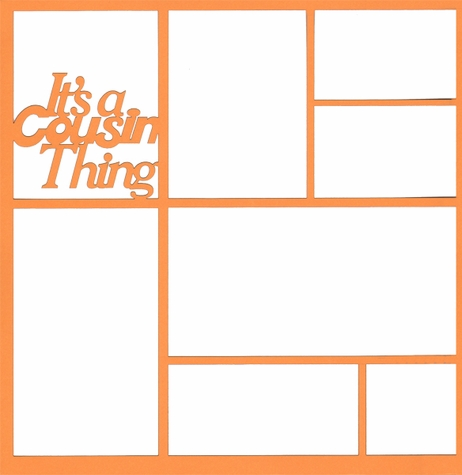 It's A Cousin Thing 12 x 12 Overlay Laser Die Cut