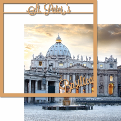 Italian Adventures: St. Peter's Basilica 12 x 12 Overlay Quick Page