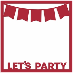 Let's Party 12 x 12 Overlay Laser Die Cut