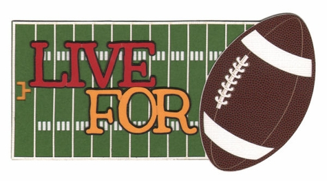 Live for Football Laser Die Cut