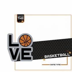 Love Sports: Basketball 2 Piece Laser Die Cut Kit