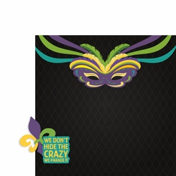 Mardi Gras: Don't Hide the Crazy 2 Piece Laser Die Cut Kit
