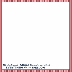 Memorial Day: All Gave Some 12 x 12 Paper
