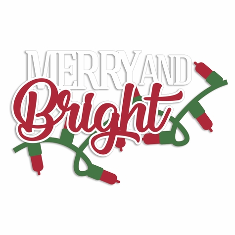 Merry Christmas: Merry and Bright Laser Die Cut