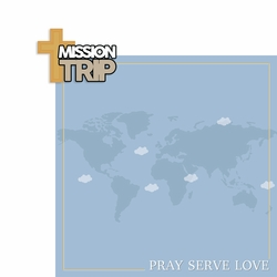 Mission Trip 2 Piece Laser Die Cut Kit