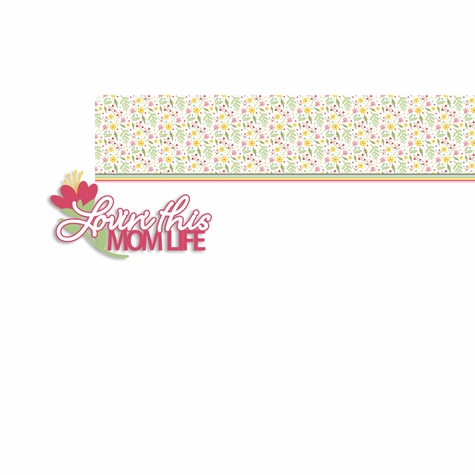 Mother's Day: Mom Life 2 Piece Laser Die Cut Kit