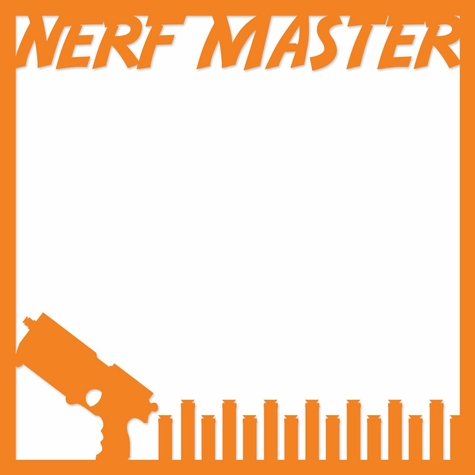 Nerf-or-Nothing: Nerf Master Overlay Laser Die Cut