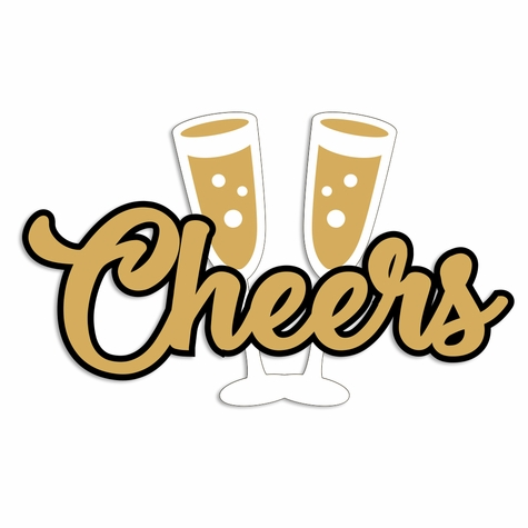 New Year: Cheers Laser Die Cut