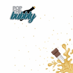 New Years: Pop the bubbly 2 Piece Laser Die Cut Kit
