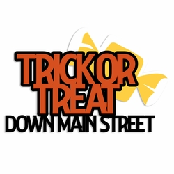 Not So Scary: Trick or Treat Laser Die Cut