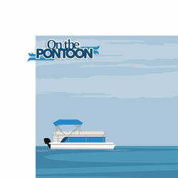 On the Pontoon 2 Piece Laser Die Cut Kit