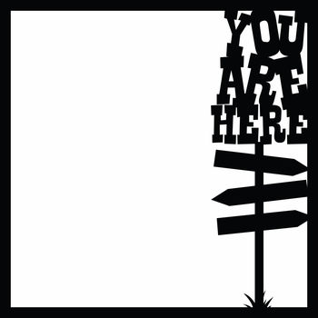 Open Road: You Are Here 12 x 12 Overlay Laser Die Cut