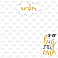 Our Little One: Dream Big Custom 12 x 12 Paper