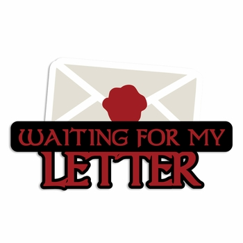 Potterhead: Waiting for my letter Laser Die Cut