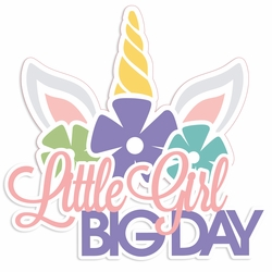 Rainbow Wishes: Little Girl Big Day Laser Die Cut