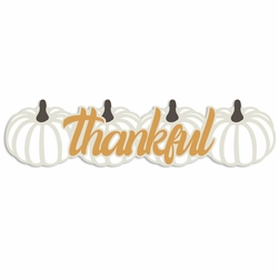 Rustic Fall: Thankful Laser Die Cut