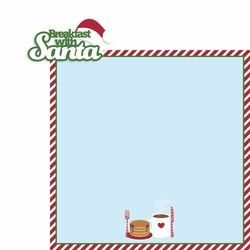 Santa: Breakfast with Santa 2 Piece Laser Die Cut Kit