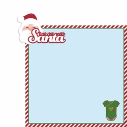 Santa: First visit with Santa 2 Piece Laser Die Cut Kit