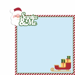 Santa: Santa and Me 2 Piece Laser Die Cut Kit