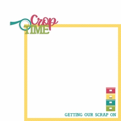 Scrappy Stuff: Crop Time 2 Piece Laser Die Cut Kit