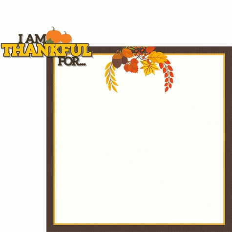 Thanksgiving: I'm Thankful For 2 Piece Laser Die Cut Kit