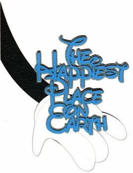 The Happiest Place On Earth Glitter Laser Die Cut