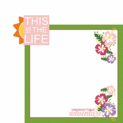 This is the Life 2 Piece Laser Die Cut Kit