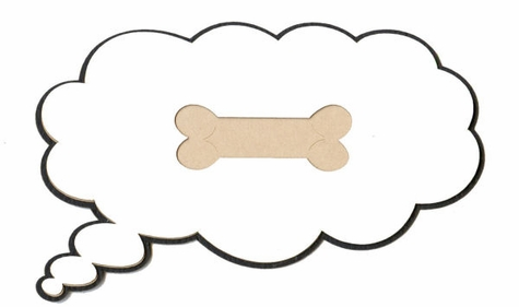Thought Bubble with Dog Bone Laser Die Cut