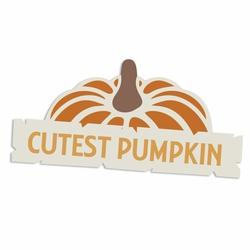 Time for Fall: Cutest Pumpkin Laser Die Cut