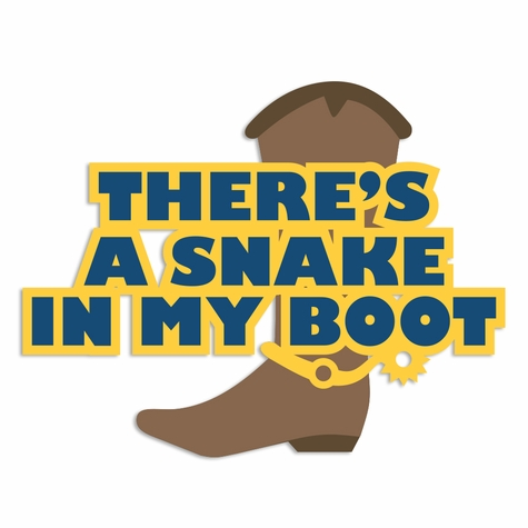 Toy Story: Snake in my Boots Laser Die Cut
