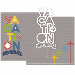 Vacation Memories Double Page Layout Kit