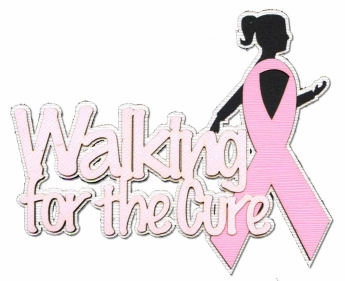Walking For The Cure Laser Die Cut