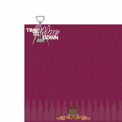 Wine: Time to wine down 2 Piece Laser Die Cut Kit