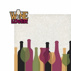 Wine: Wine Lover 2 Piece Laser Die Cut Kit