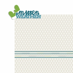 Winter: Mitten Weather 2 Piece Laser Die Cut Kit