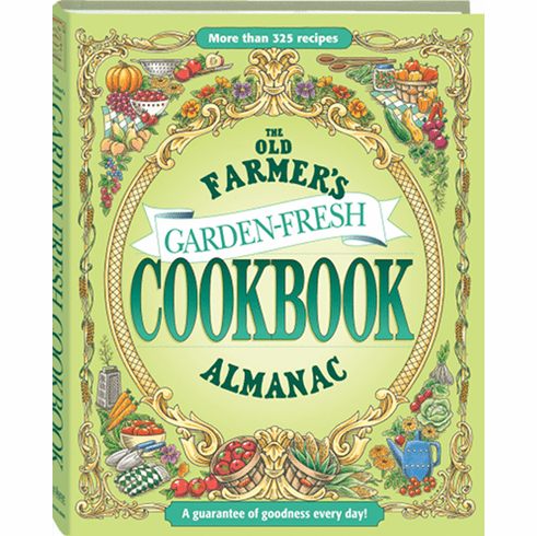The Old Farmer's Almanac: Garden Fresh Cookbook